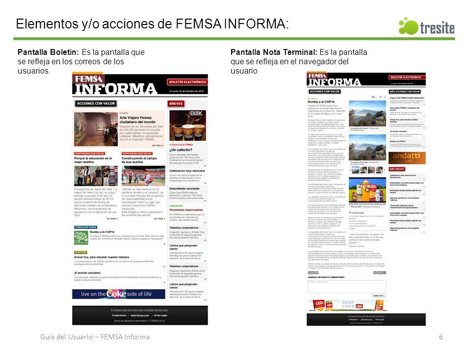 Elementos y/o acciones de FEMSA INFORMA: Pantalla Boletín: Es la pantalla que se refleja en los correos de los usuarios.