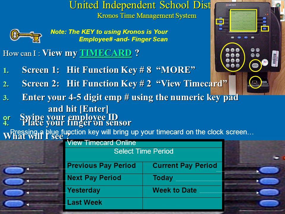 United Independent School District Reloj Kronos Teclado de Funciones Teclado Numérico Tecla de Ingreso Tecla de Ingreso Escáner Biometrico Pantalla In