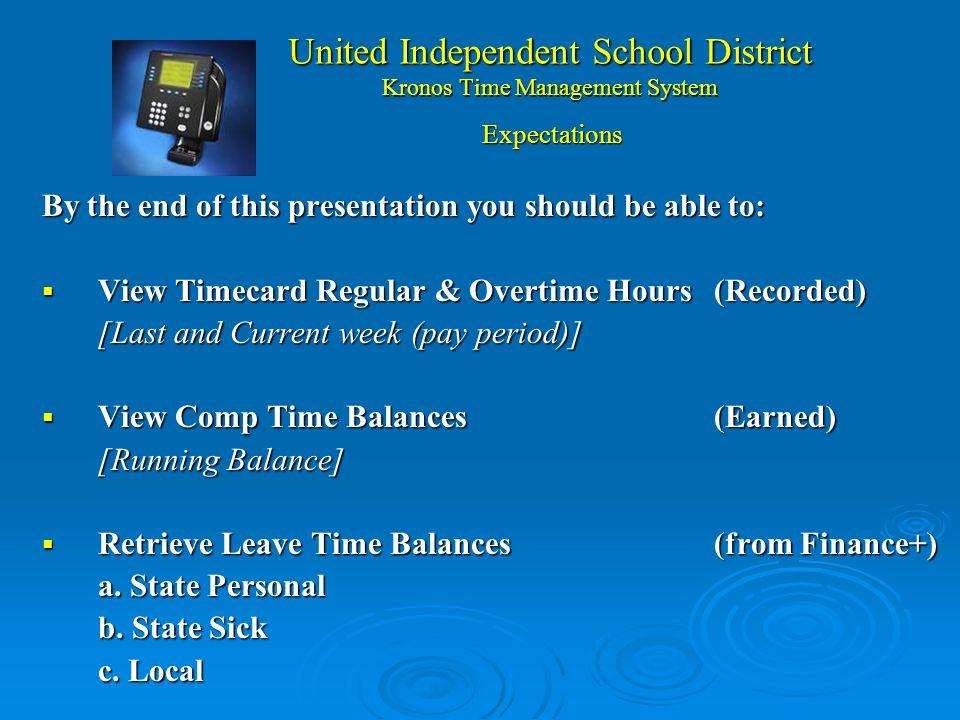 United Independent School District Kronos Time Management System 1.