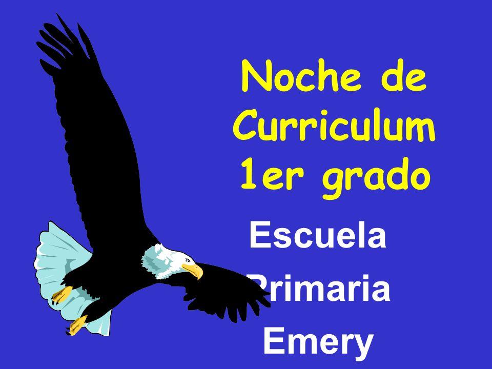 Noche de Curriculum 1er grado Escuela Primaria Emery