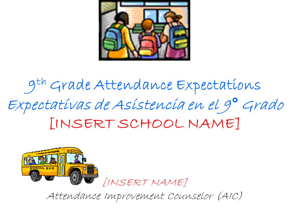 [INSERT SCHOOL] Target 100% of our students will have 96% attendance or higher.