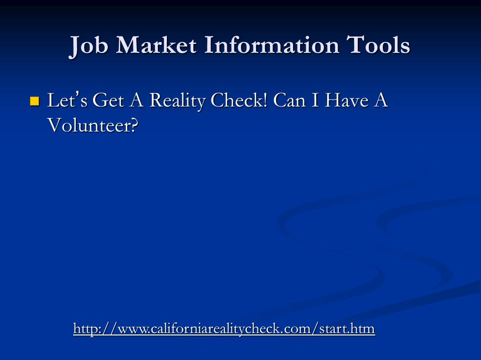 Job Market Information Tools Lets Get A Reality Check.