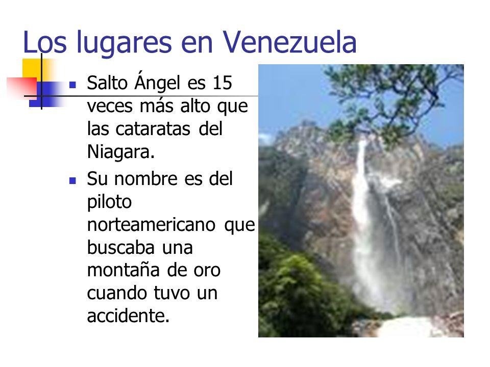 Los lugares en Venezuela Salto Ángel es 15 veces más alto que las cataratas del Niagara. Su nombre es del piloto norteamericano que buscaba una montañ