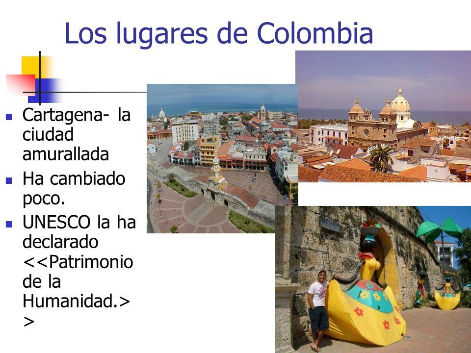 Los lugares de Colombia Cartagena- la ciudad amurallada Ha cambiado poco. UNESCO la ha declarado >