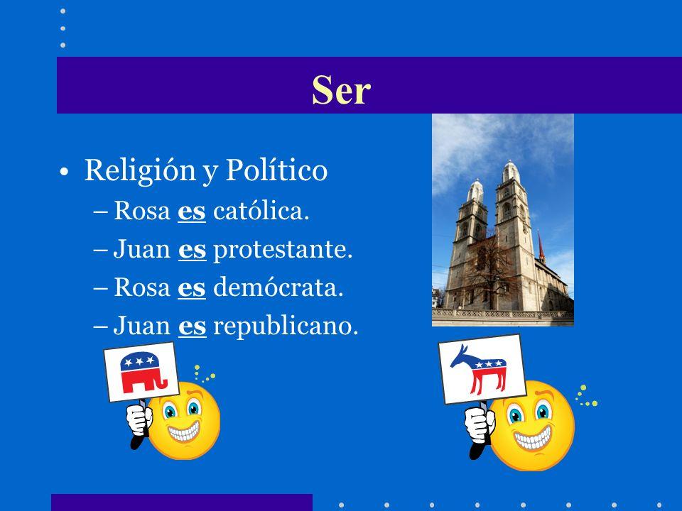 Religión y Político –Rosa es católica.–Juan es protestante.