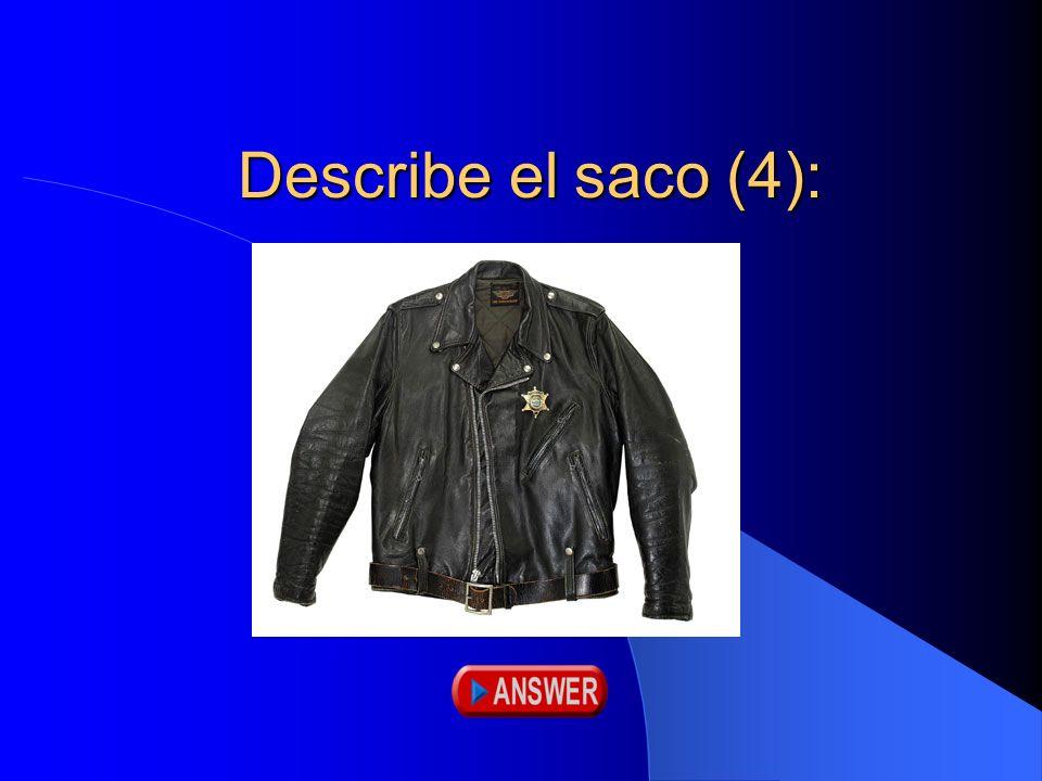 Describe el saco (4):