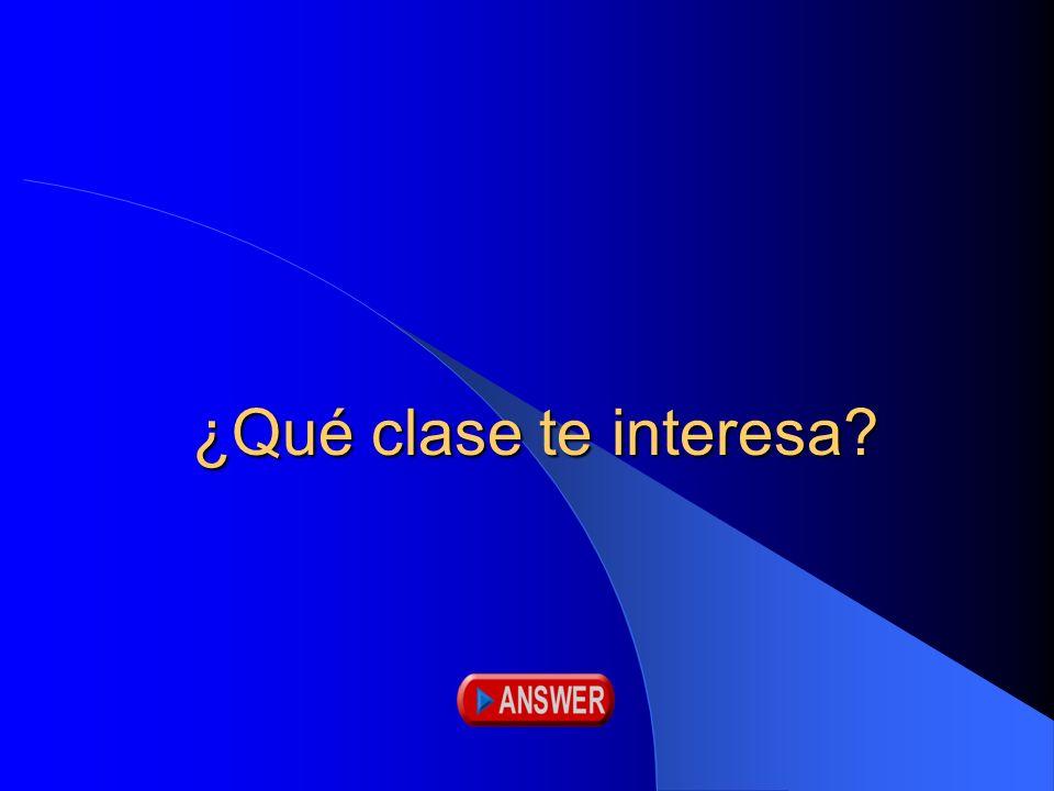 ¿Qué clase te interesa?