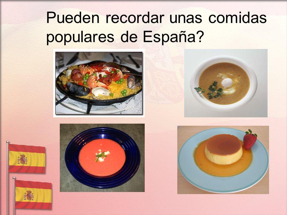 Pueden recordar unas comidas populares de España?