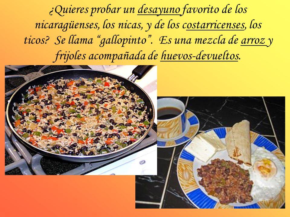 ¿Quieres probar un desayuno favorito de los nicaragüenses, los nicas, y de los costarricenses, los ticos? Se llama gallopinto. Es una mezcla de arroz