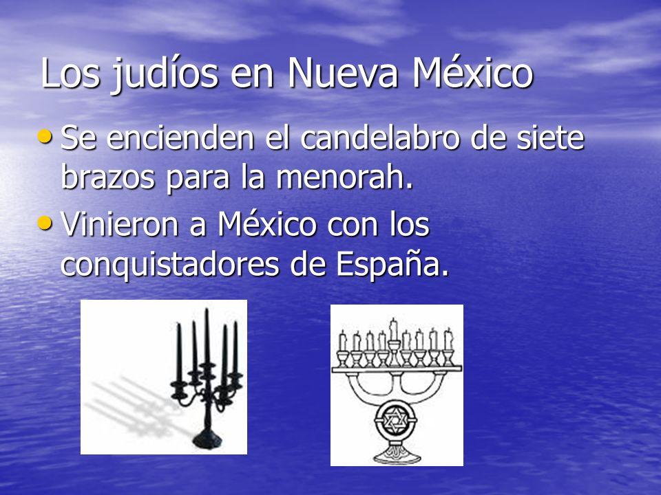 Los judíos en Nueva México Se encienden el candelabro de siete brazos para la menorah. Se encienden el candelabro de siete brazos para la menorah. Vin