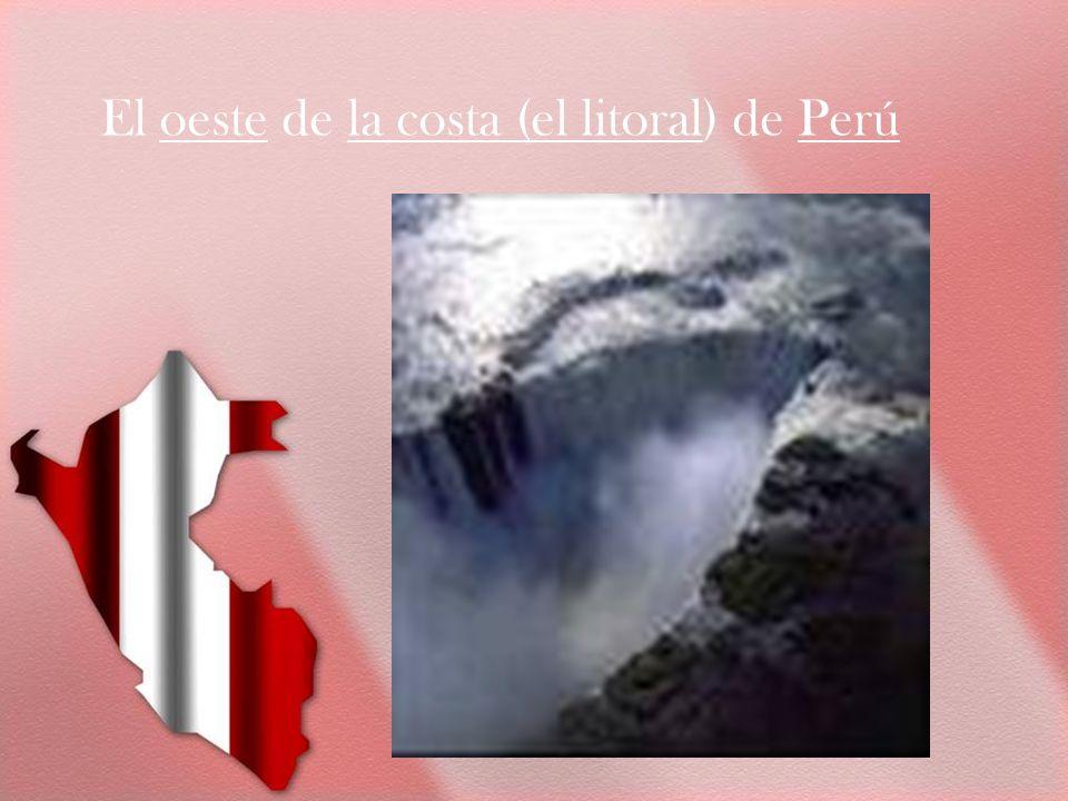 El oeste de la costa (el litoral) de Perú