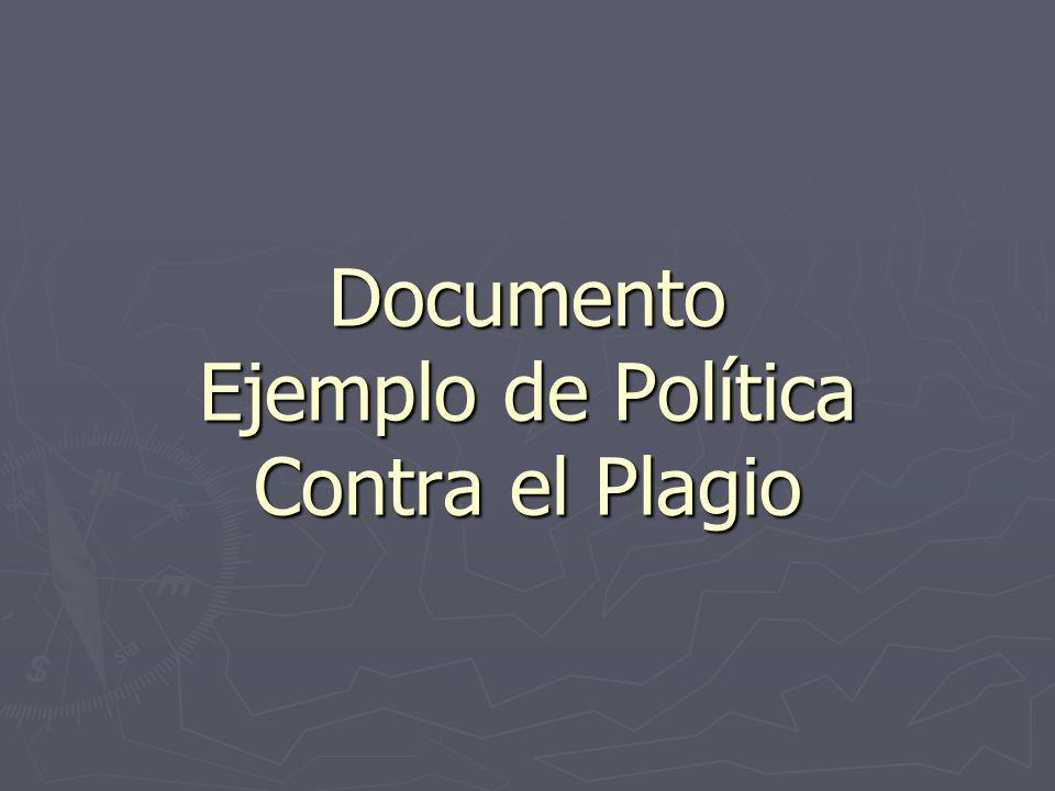Documento Ejemplo de Política Contra el Plagio