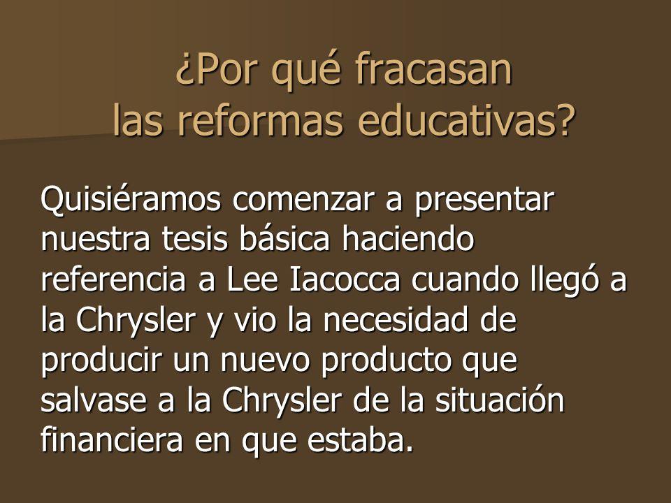 ¿Por qué fracasan las reformas educativas.