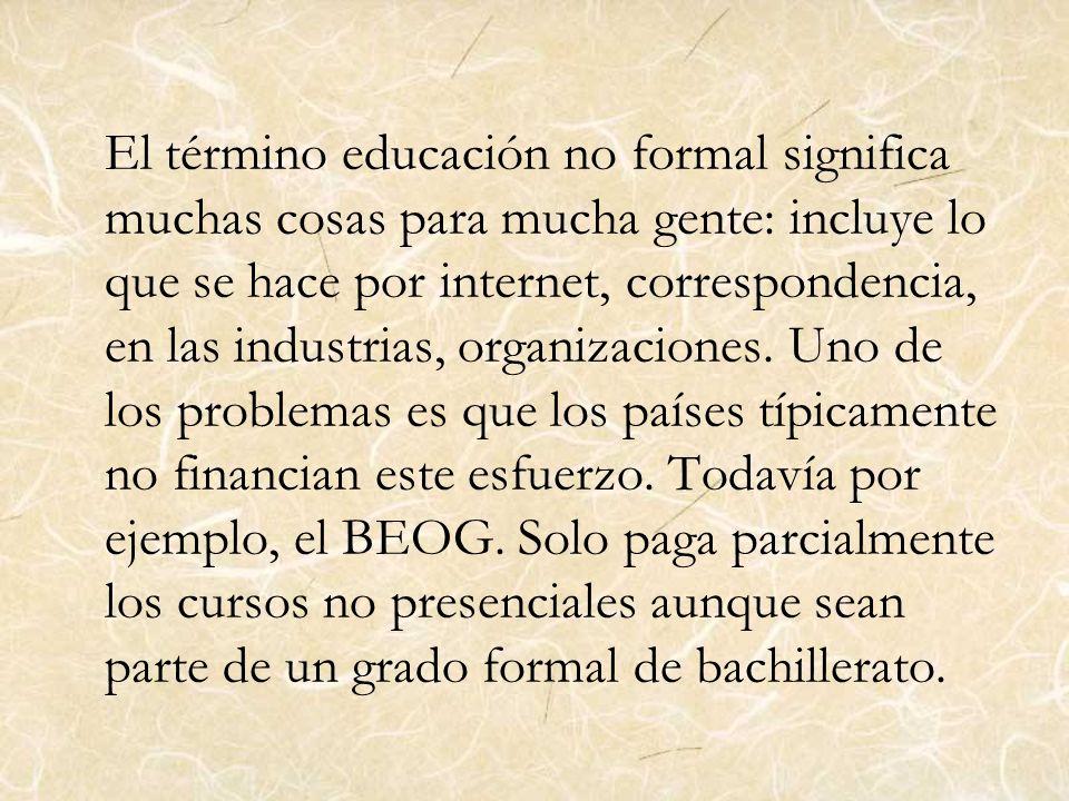 6)Cambio en las prioridades Educativas.