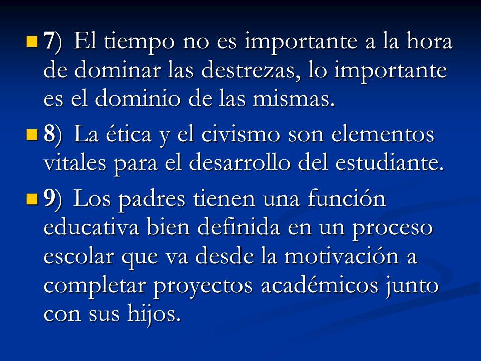 11) I ntegración de los padres como parte esencial del proceso de enseñanza- aprendizaje.
