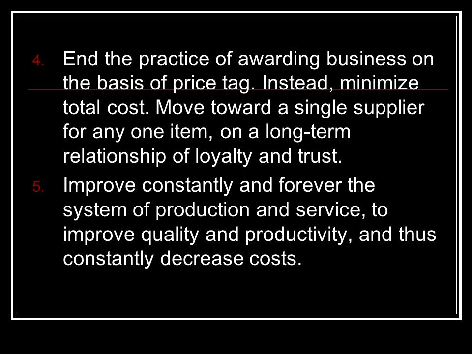 End the practice of awarding business on the basis of price tag.