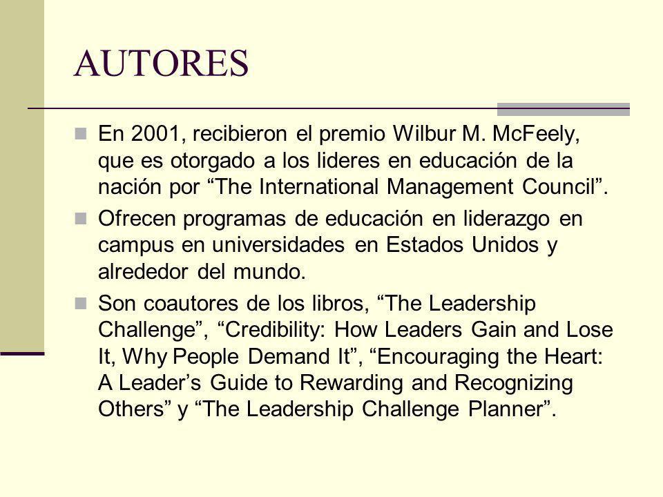 AUTORES En 2001, recibieron el premio Wilbur M. McFeely, que es otorgado a los lideres en educación de la nación por The International Management Coun
