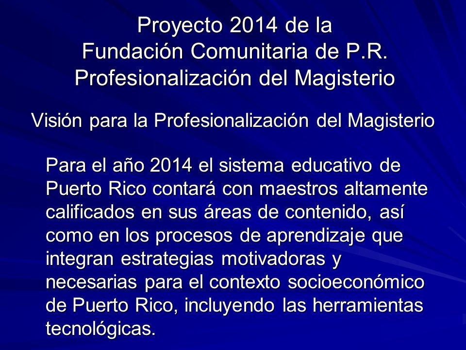 Proyecto 2014 de la Fundación Comunitaria de P.R.