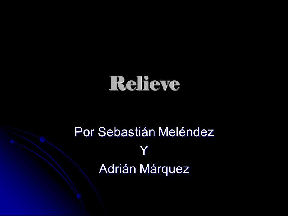 Relieve Por Sebastián Meléndez Y Adrián Márquez