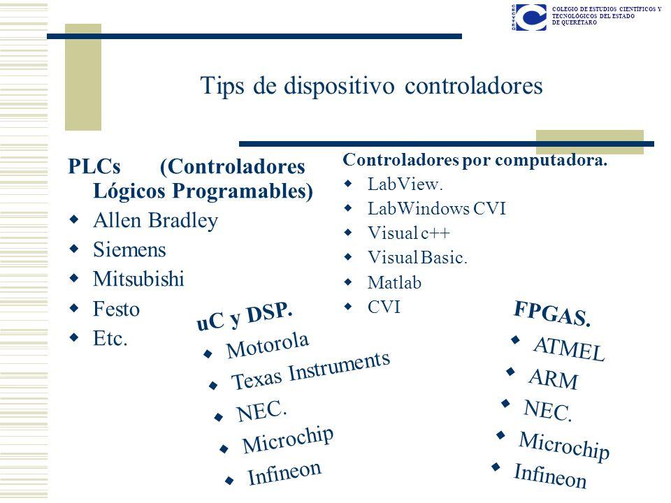 COLEGIO DE ESTUDIOS CIENTÍFICOS Y TECNOLÓGICOS DEL ESTADO DE QUERÉTARO Tips de dispositivo controladores PLCs (Controladores Lógicos Programables) All