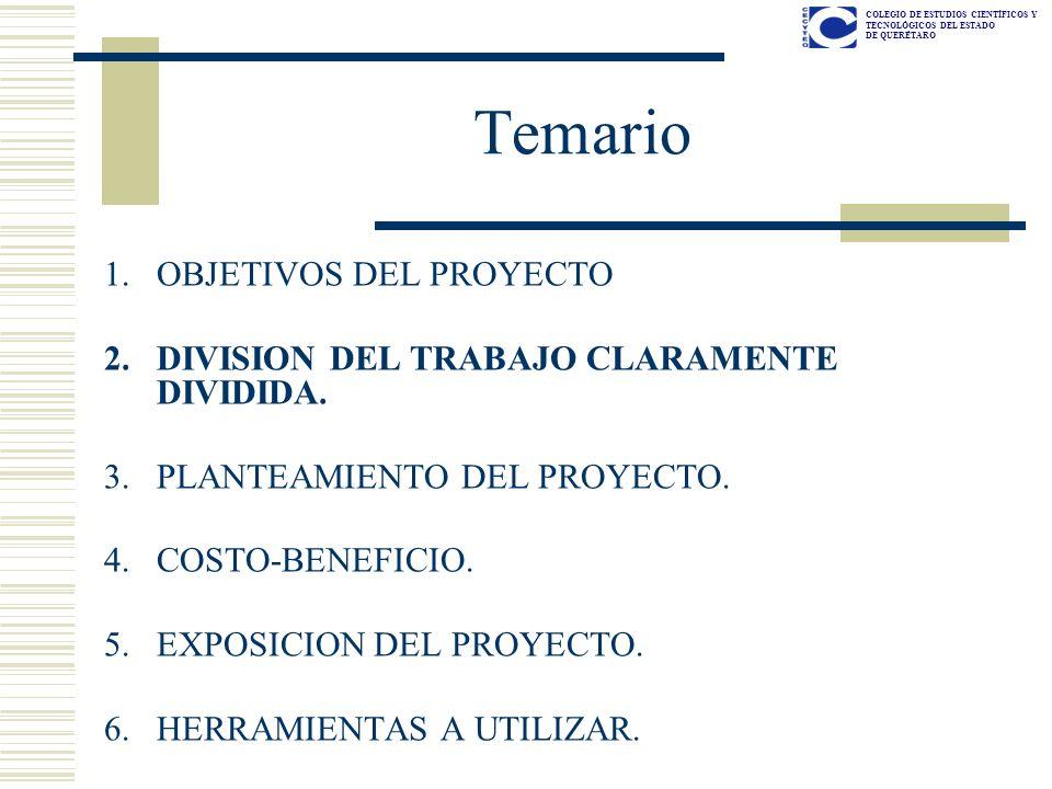 COLEGIO DE ESTUDIOS CIENTÍFICOS Y TECNOLÓGICOS DEL ESTADO DE QUERÉTARO DIVISION DEL TRABAJO CLARAMENTE DIVIDIDA Ver Lista de cotejo