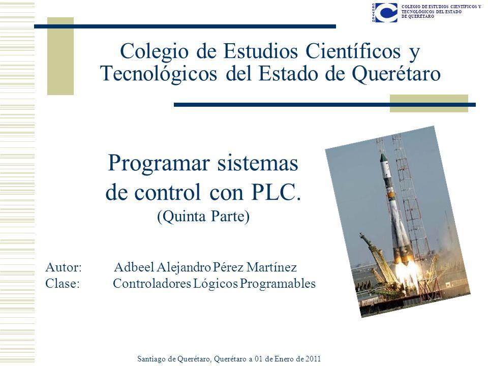 COLEGIO DE ESTUDIOS CIENTÍFICOS Y TECNOLÓGICOS DEL ESTADO DE QUERÉTARO Colegio de Estudios Científicos y Tecnológicos del Estado de Querétaro Programa