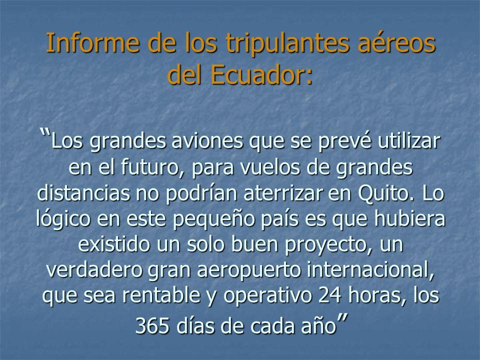 Informe de los tripulantes aéreos del Ecuador: Los grandes aviones que se prevé utilizar en el futuro, para vuelos de grandes distancias no podrían at