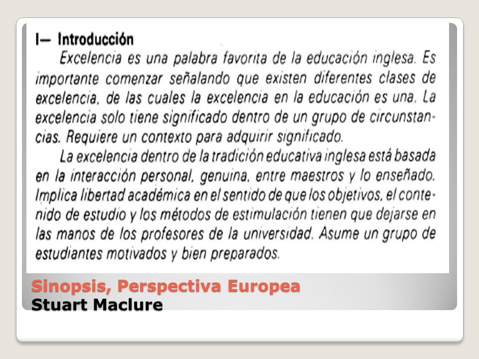 Sinopsis, Perspectiva Europea Stuart Maclure