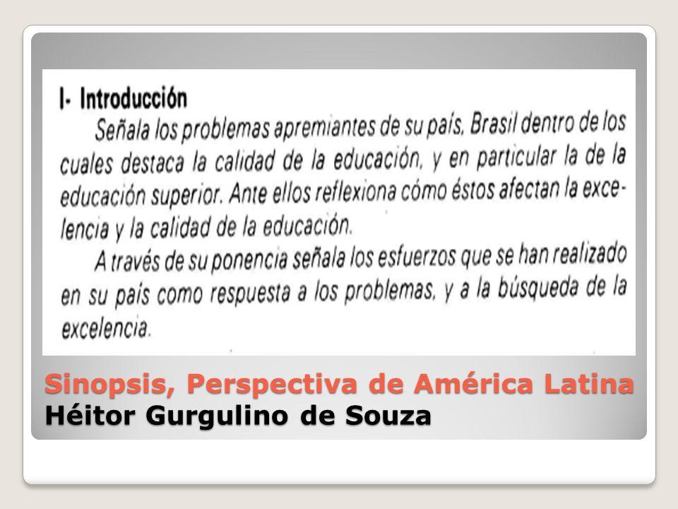 Sinopsis, Perspectiva de América Latina Héitor Gurgulino de Souza