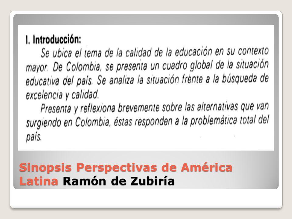 Sinopsis Perspectivas de América Latina Ramón de Zubiría