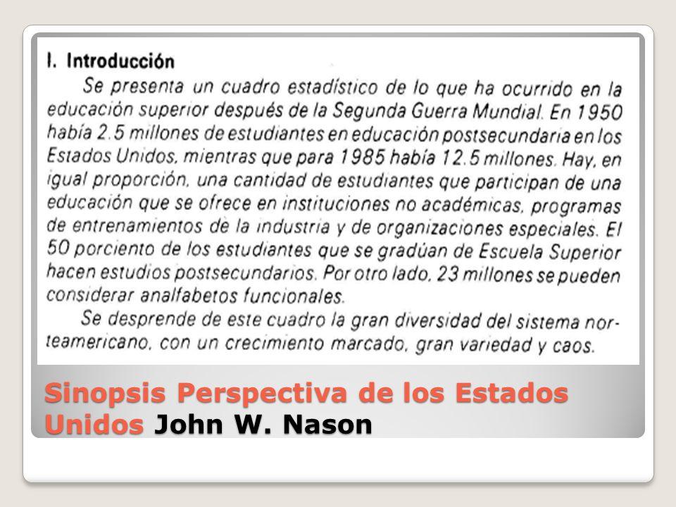 Sinopsis Perspectiva de los Estados Unidos John W. Nason