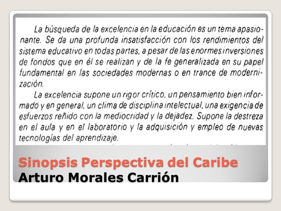 Sinopsis Perspectiva del Caribe Arturo Morales Carrión