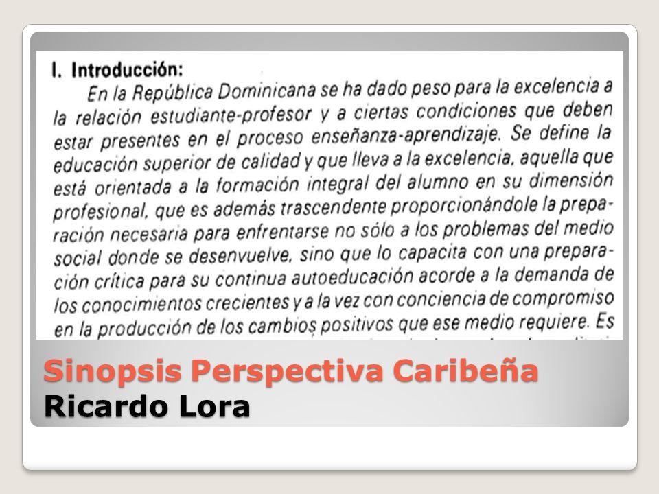 Sinopsis Perspectiva Caribeña Ricardo Lora