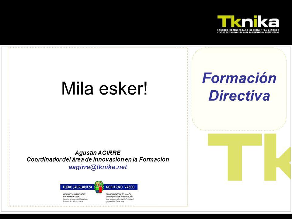 Formación Directiva Mila esker.
