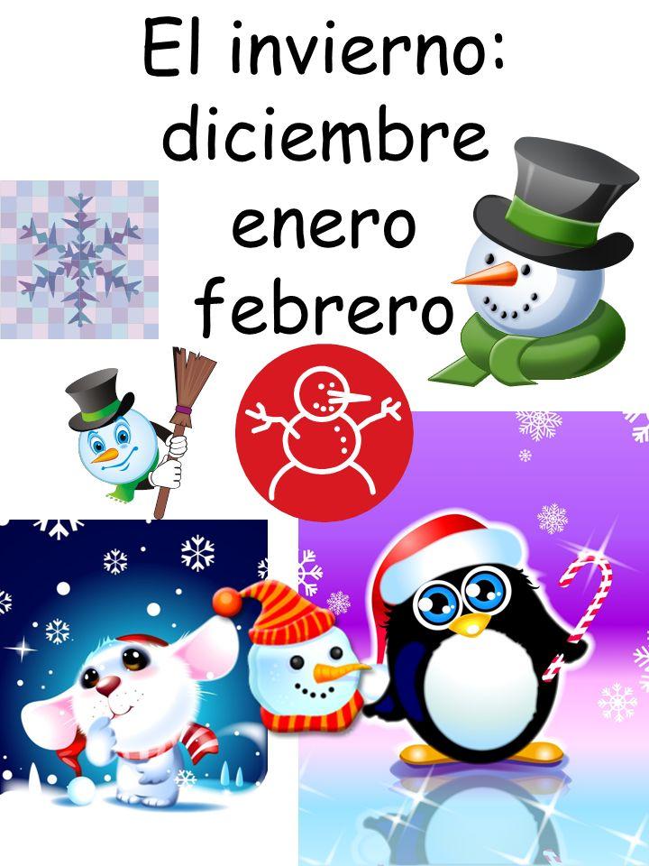 El invierno: diciembre enero febrero