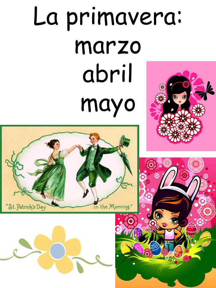 La primavera: marzo abril mayo
