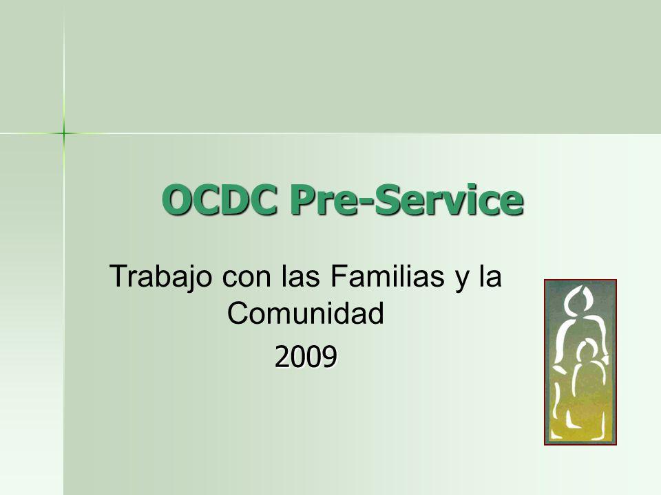 OCDC Pre-Service Trabajo con las Familias y la Comunidad2009