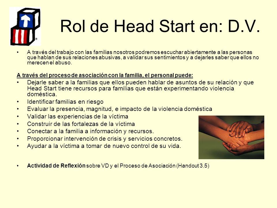 Rol de Head Start en: D.V.