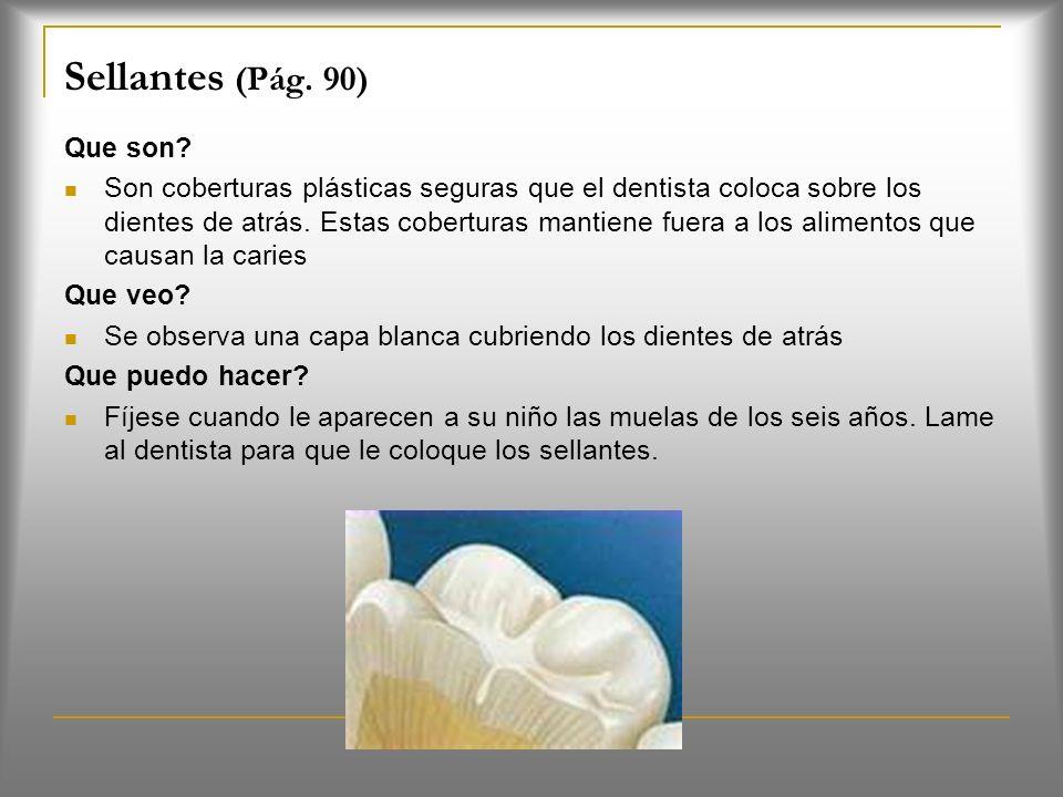 Posición del niño : Bebés: el niño será colocado en las piernas de los padres con su cabeza sobre las piernas del dentista Niño pequeño: Podrá estar s
