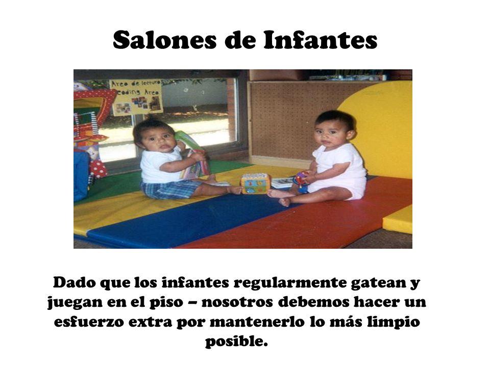 Tapetes del Piso Los tapetes se deben colocar a la entrada de cada salón de infantes.