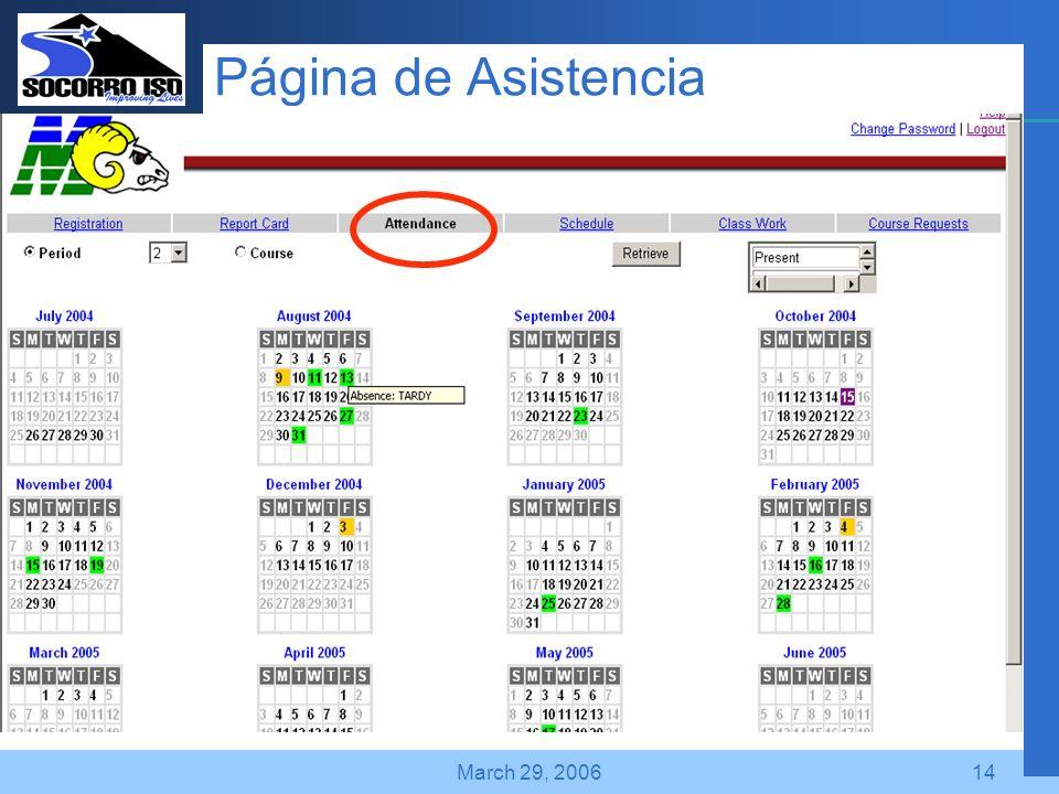 Company LOGO March 29, 200614 Página de Asistencia