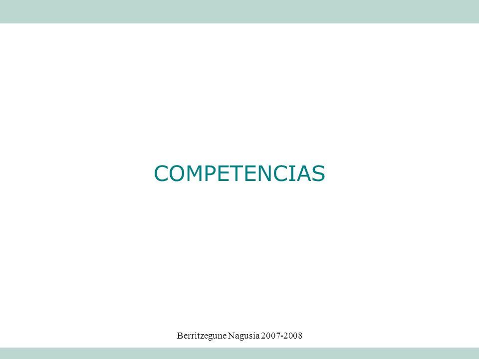 Berritzegune Nagusia 2007-2008 COMPETENCIAS