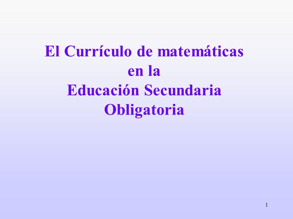 1 El Currículo de matemáticas en la Educación Secundaria Obligatoria