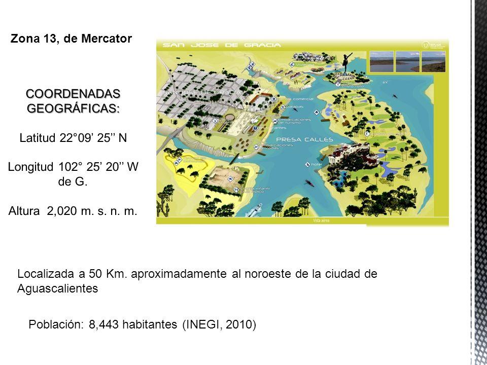 Localizada a 50 Km. aproximadamente al noroeste de la ciudad de Aguascalientes Población: 8,443 habitantes (INEGI, 2010) Zona 13, de Mercator
