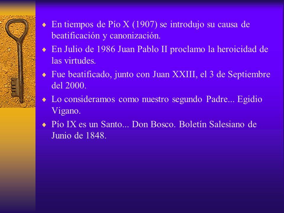 En tiempos de Pío X (1907) se introdujo su causa de beatificación y canonización. En Julio de 1986 Juan Pablo II proclamo la heroicidad de las virtude