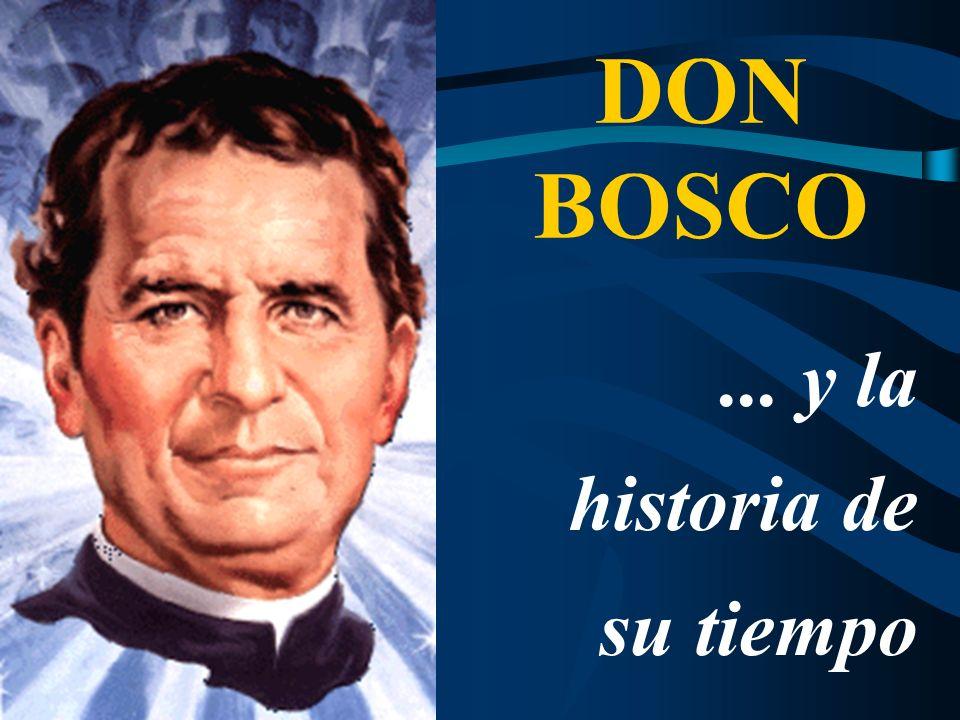 Marco … Ideológico … Político … Religioso … Social … Educativo DON BOSCO …y la historia de su tiempo