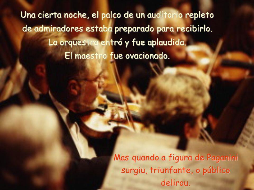 Las notas mágicas que salían de su violín tenían un sonido diferente, por eso nadie quería perder la oportunidad de ver su espectáculo.
