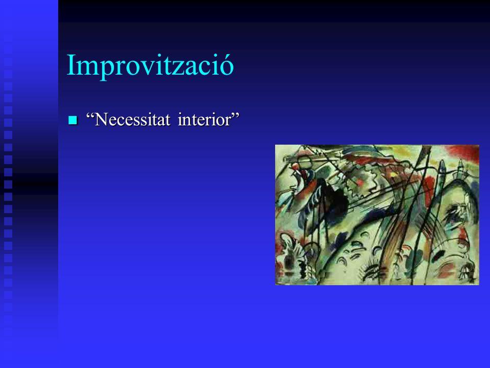 Improvització Necessitat interior Necessitat interior