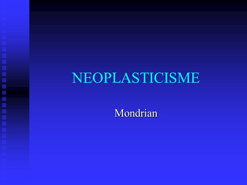 NEOPLASTICISME Mondrian