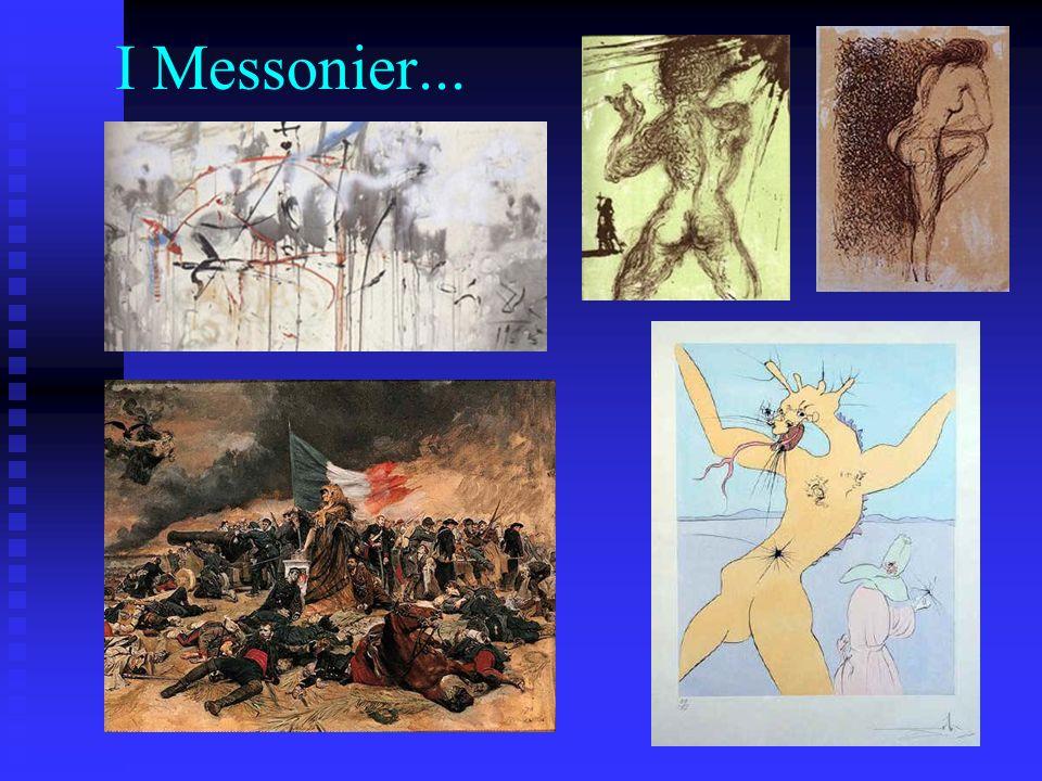 I Messonier...